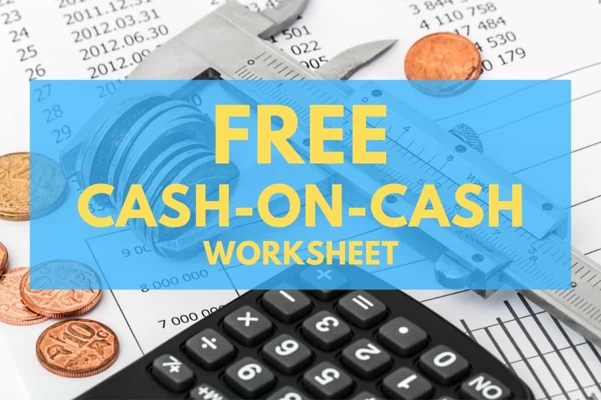 Free Cash on Cash Worksheet