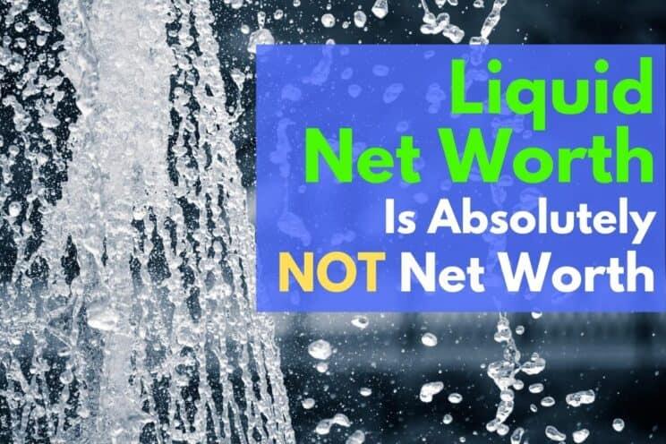 Liquid Net Worth
