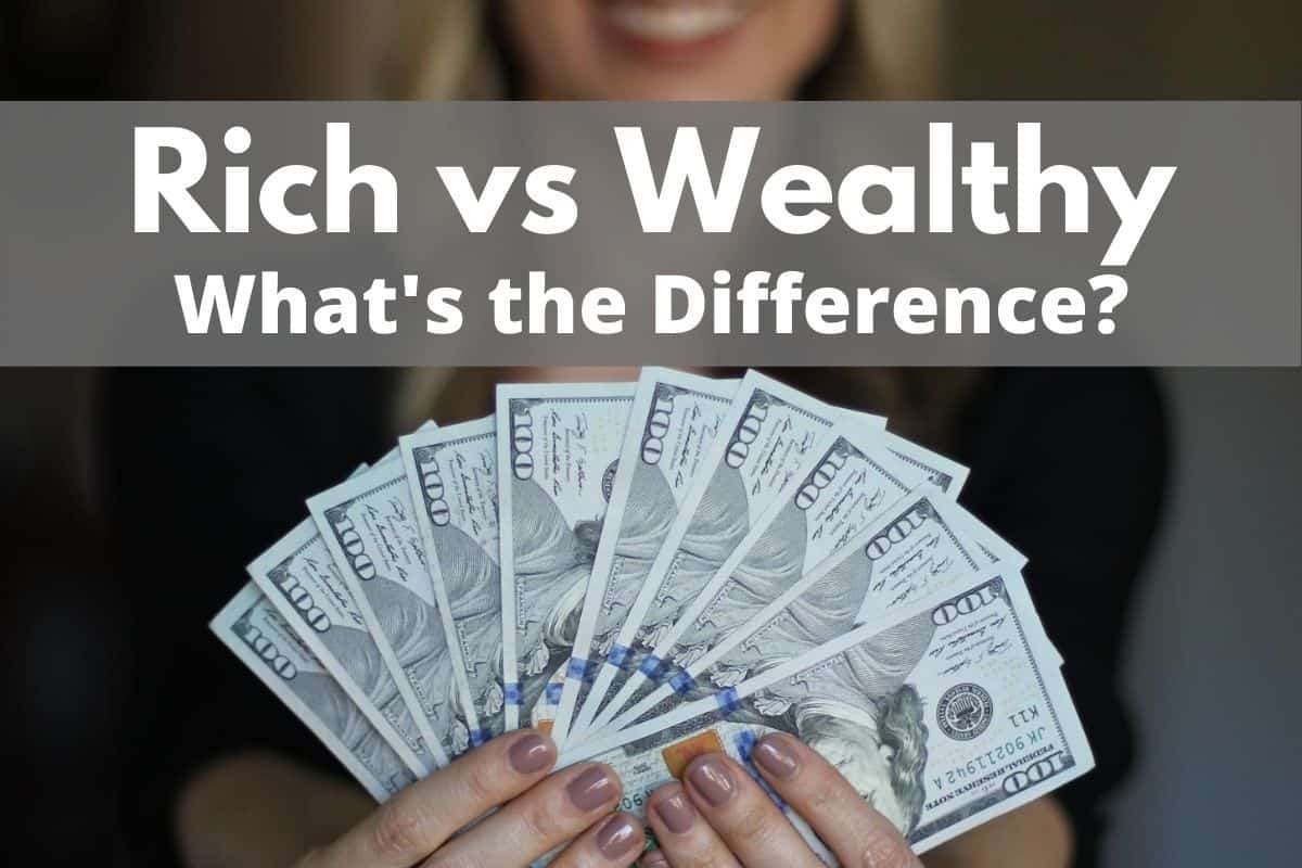 Rich vs Wealthy
