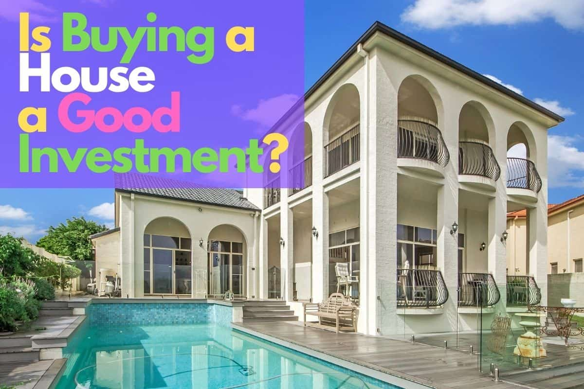 Is buying a house a good investment