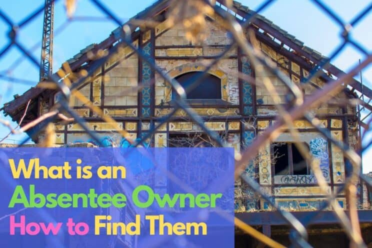 What is an Absentee Owner