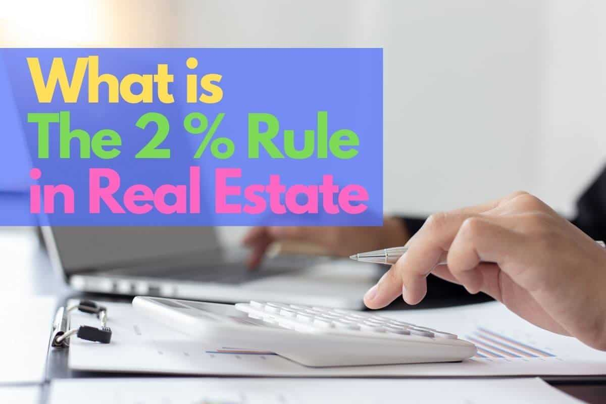 What is the 2% rule in real estate