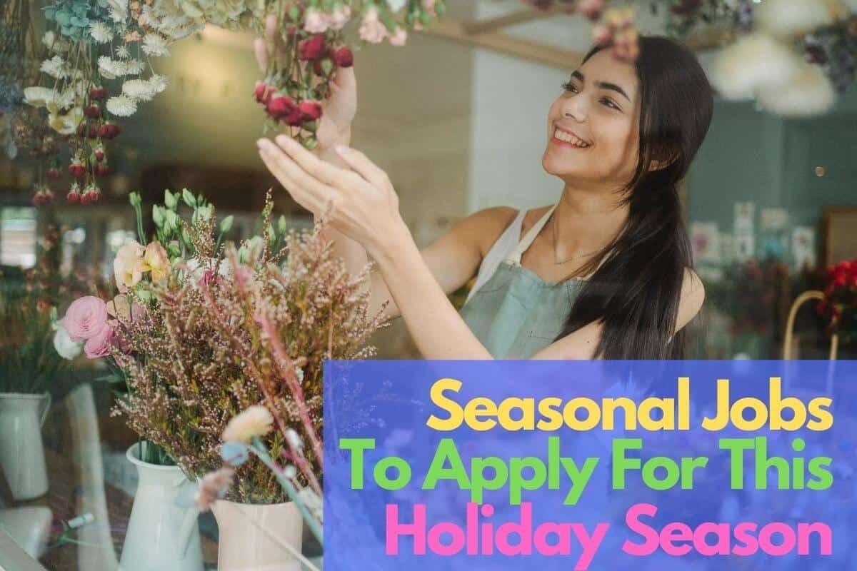 Seasonal Jobs To Apply For This Holiday Season