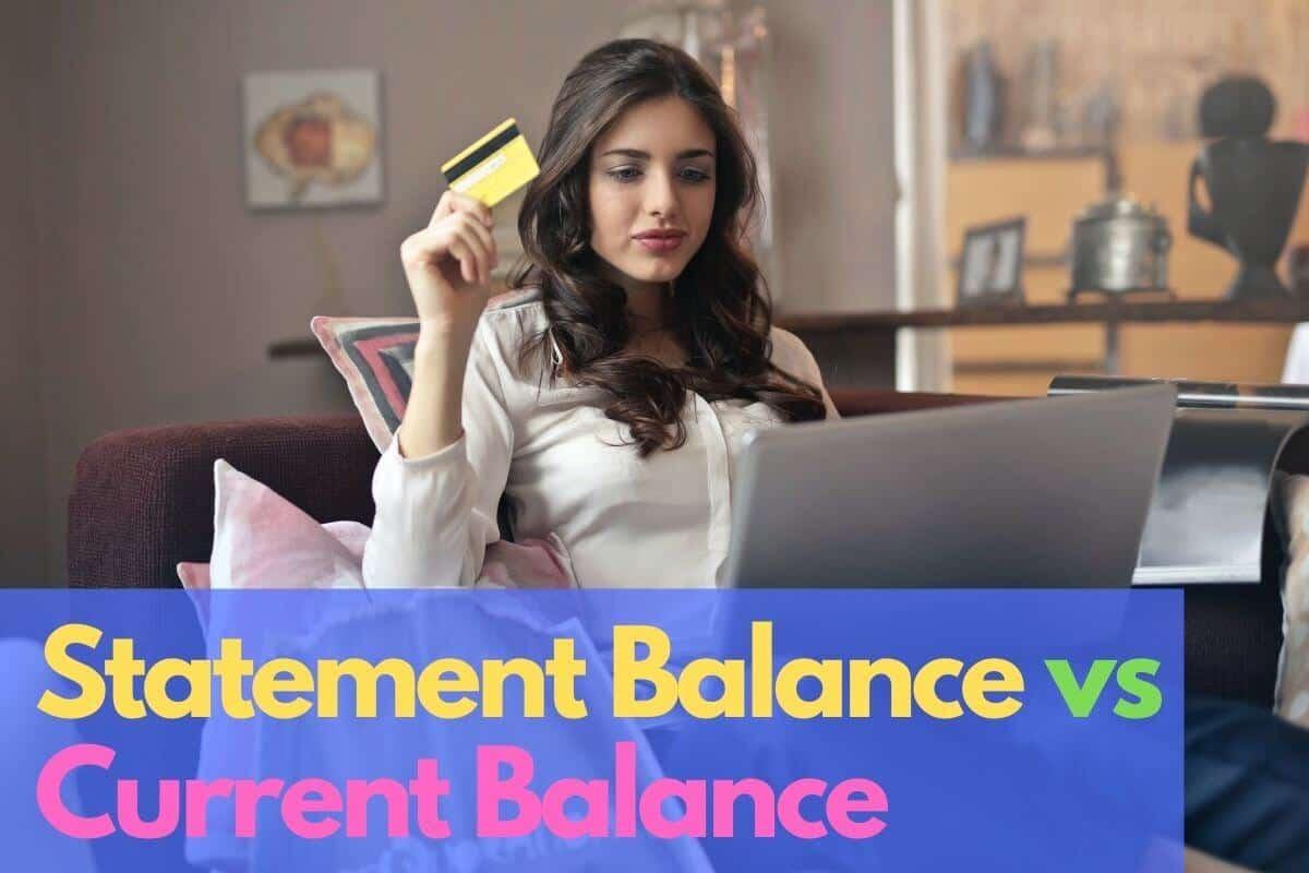 statement balance vs current balance
