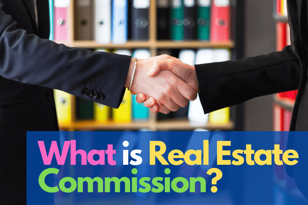 whatis real estate commission