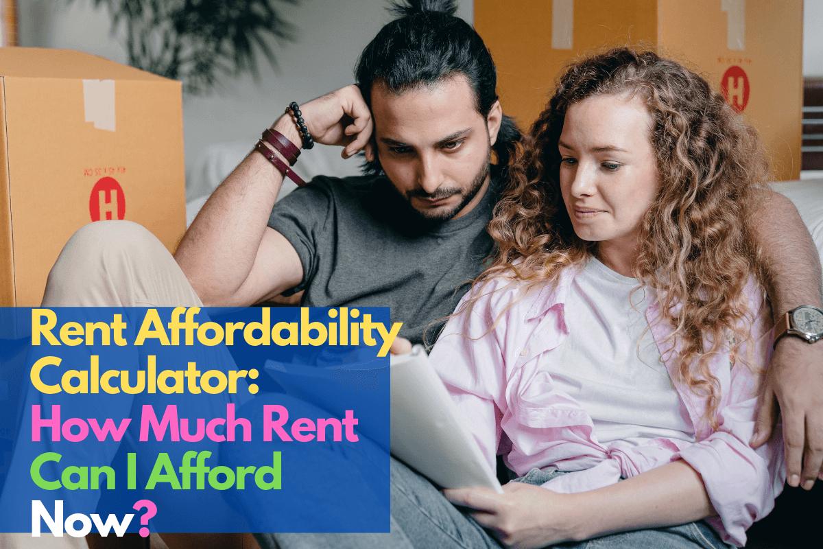 Rent Affordability Calculator