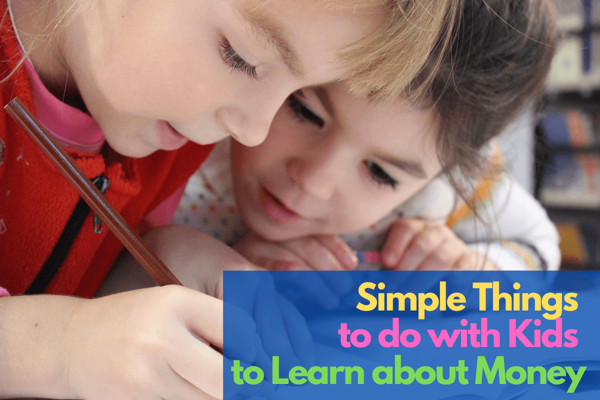 things to do with kids to learn about money