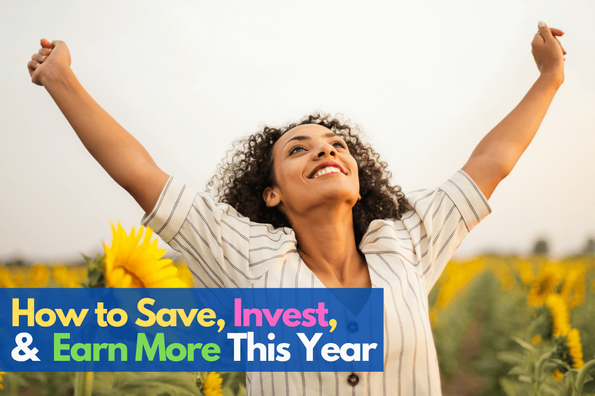how to save, invest, and earn more this year