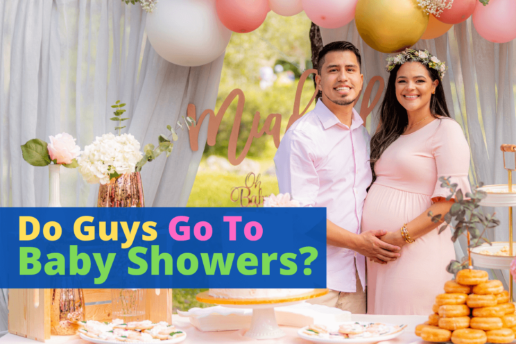 do guys go to baby showers