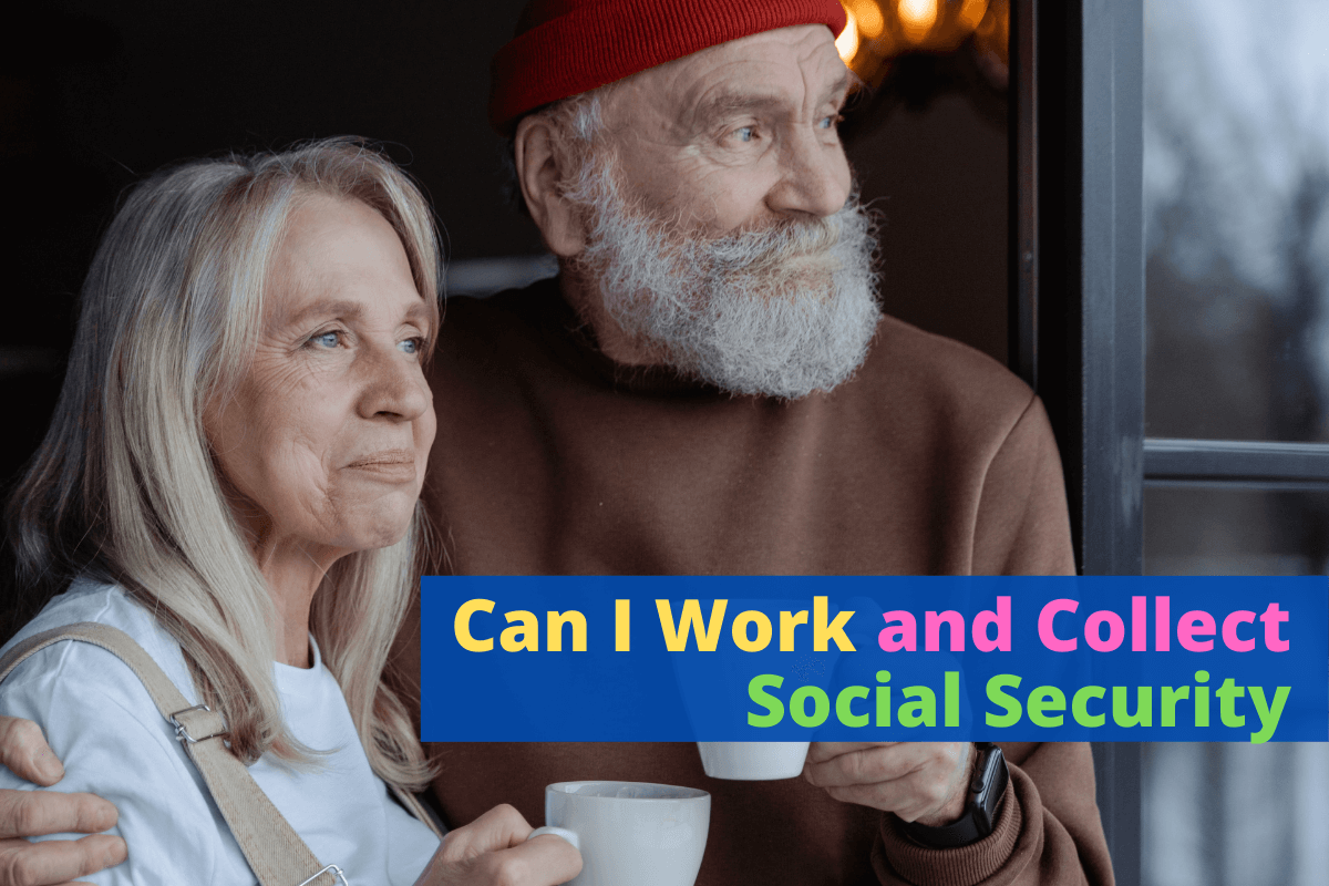Can I Work and Collect Social Security