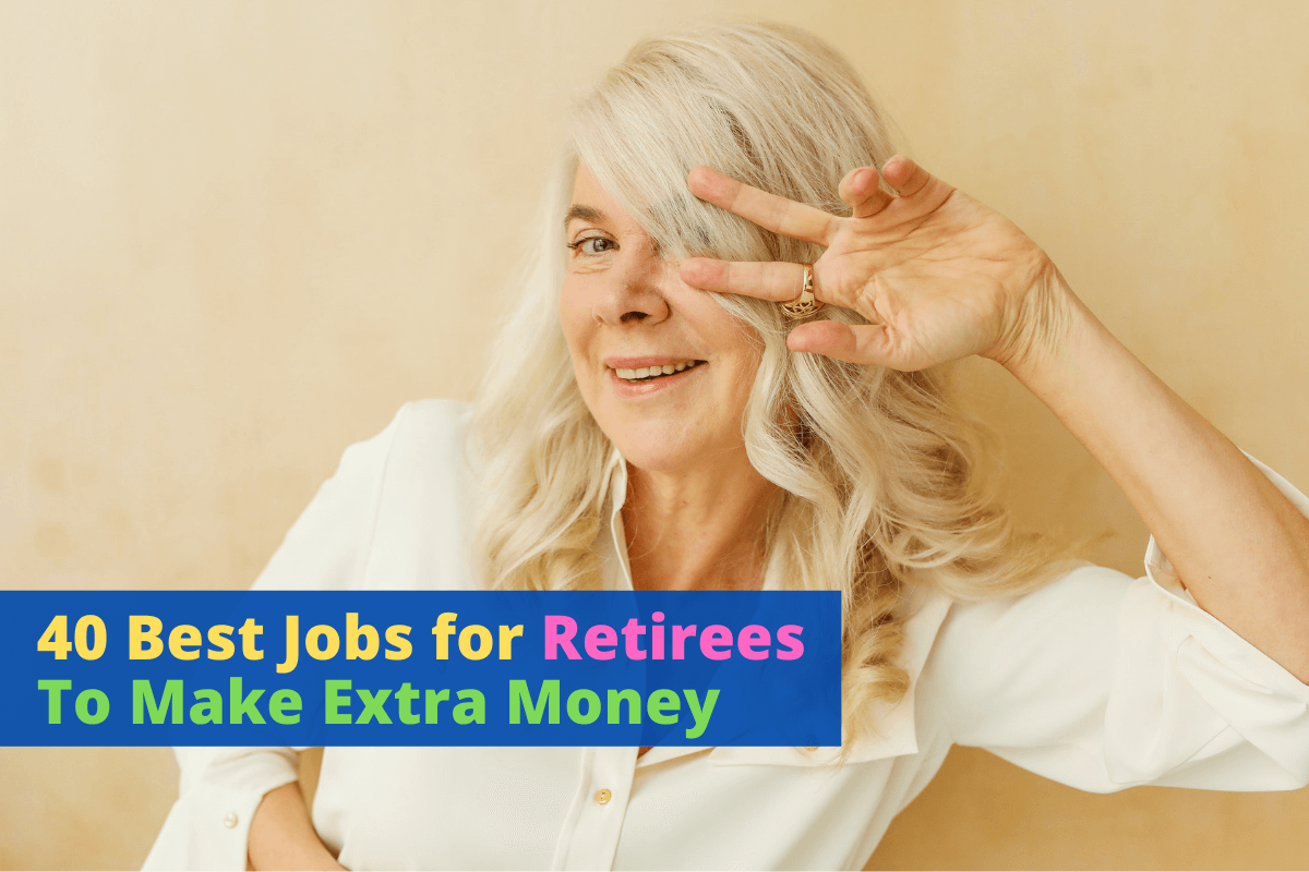 Jobs for Retirees to make extra money
