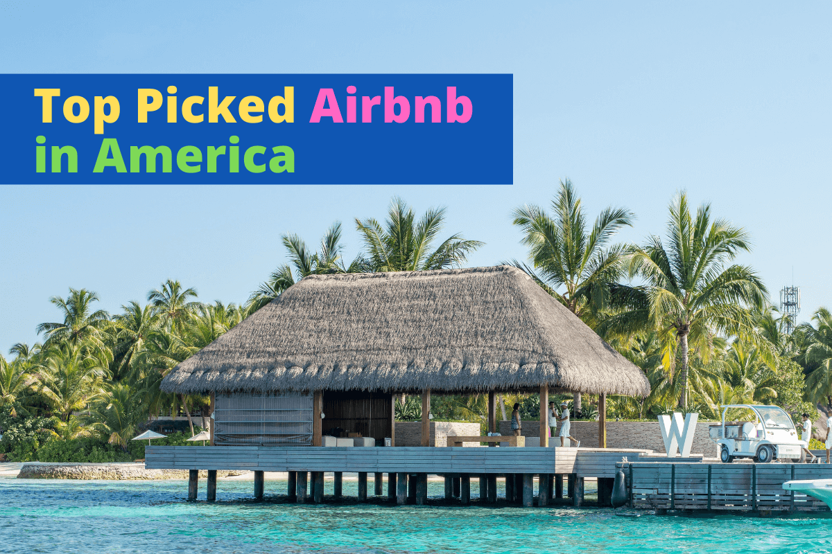 top picked airbnb
